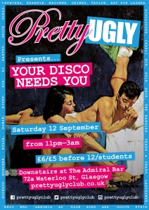 Your Disco Needs You this Saturday night | SOS - Save Our Social-life! | Pretty Ugly Club blog www.prettyuglyclub.co.uk