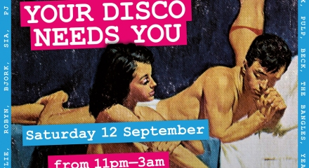 Your Disco Needs You this Saturday night